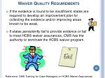 waiver quality requirements65