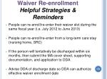 waiver re enrollment helpful strategies reminders