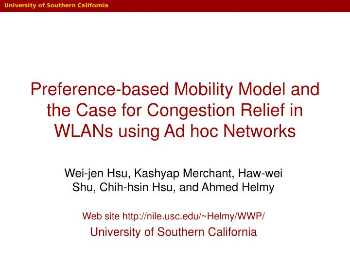 preference based mobility model and the case for congestion relief in wlans using ad hoc networks n.