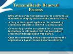 tsunamiready renewal process