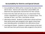accountability for districts and special schools