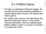 2 x 2 matrix game