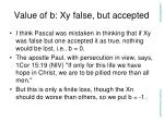 value of b xy false but accepted