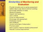 similarities of monitoring and evaluation