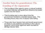 another basis for generalization the founding of the organization