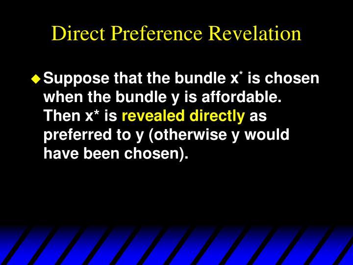 Direct Preference Revelation