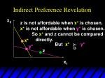 indirect preference revelation5