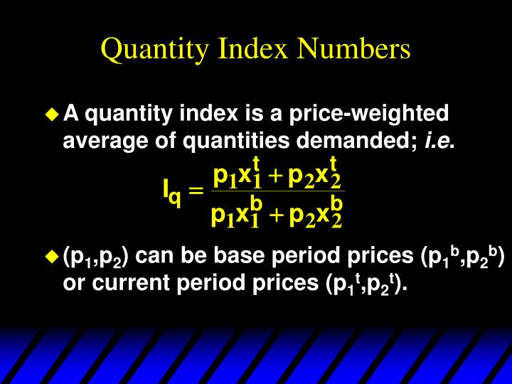 Quantity Index Numbers