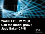 warp forum 2008 can the model grow judy baker cpni