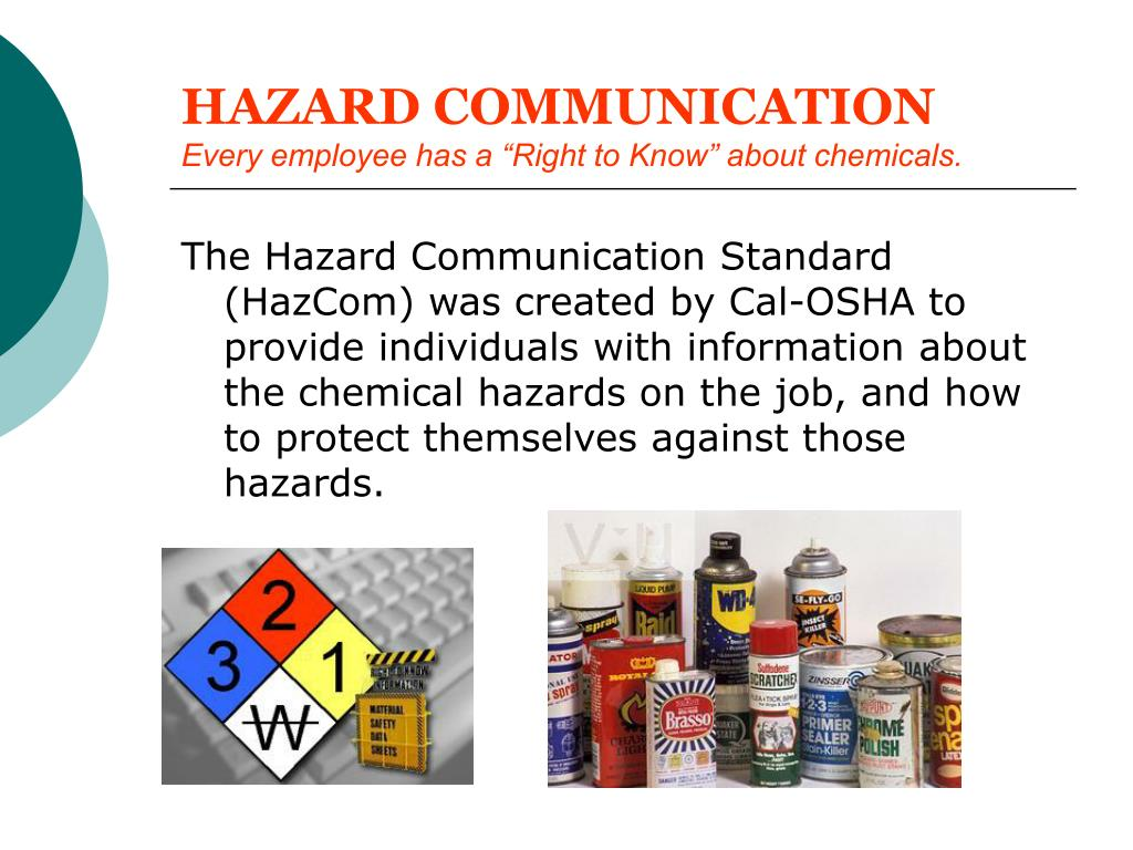 hazard communication every employee has a right to know about chemicals l.