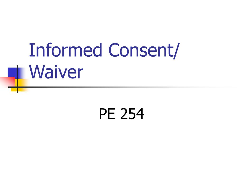 informed consent waiver l.