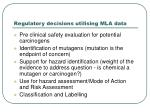 regulatory decisions utilising mla data
