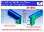 example ansys results shown primary and thermal stresses