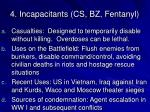 4 incapacitants cs bz fentanyl
