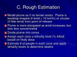 c rough estimation