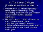iii the law of cw use proliferation will come later