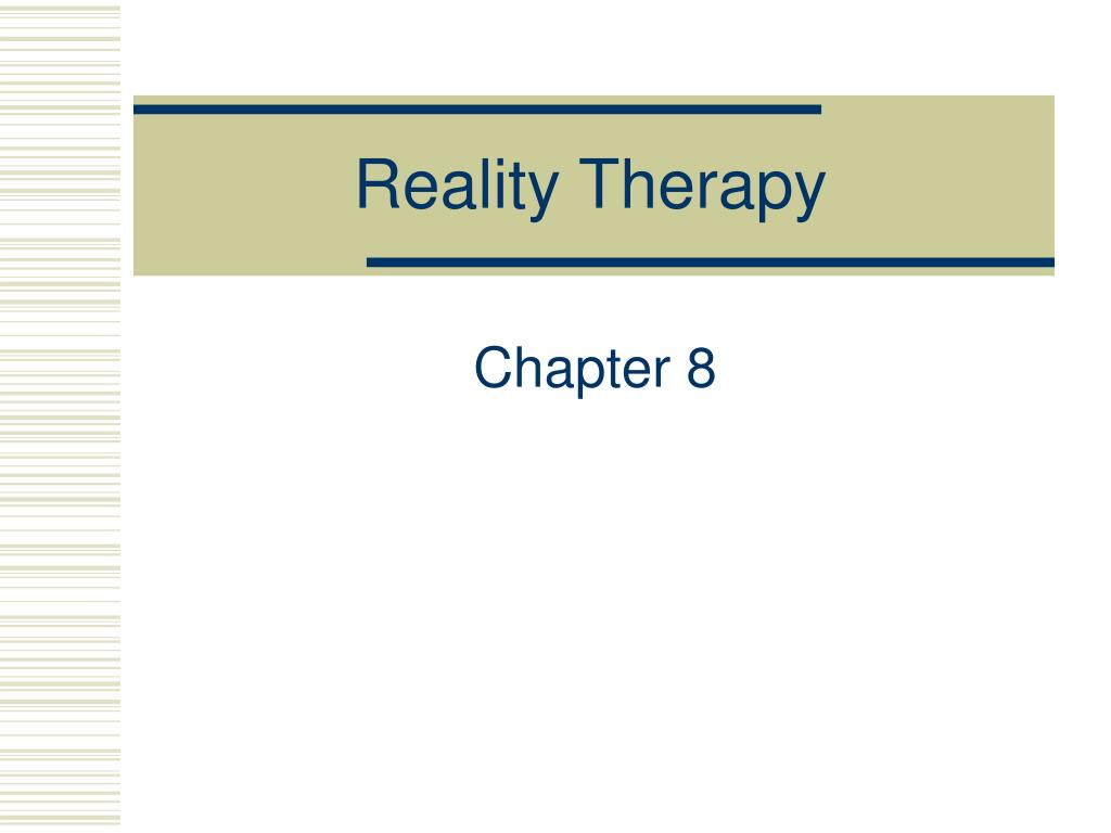 reality therapy l.