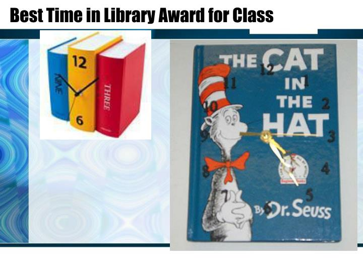 Best Time in Library Award for Class