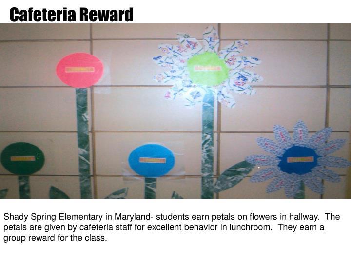 Cafeteria Reward