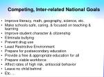 competing inter related national goals