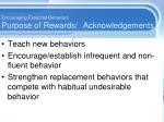 encouraging expected behaviors purpose of rewards acknowledgements