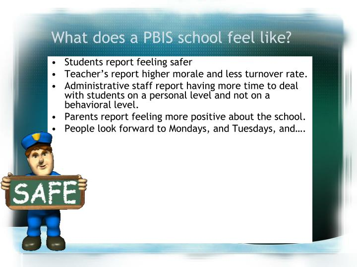 What does a PBIS school feel like?