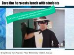 zero the hero eats lunch with students