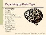 organizing by brain type