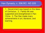 han dynasty c 206 bc ad 220
