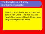 the importance of family during han dynasty