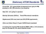stationary atcm standards
