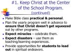 1 keep christ at the center of the school program continued