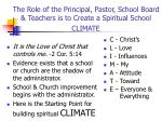 the role of the principal pastor school board teachers is to create a spiritual school climate