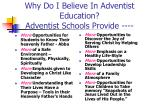 why do i believe in adventist education adventist schools provide