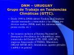 dnm uruguay grupo de trabajo en tendencias clim ticas gttc