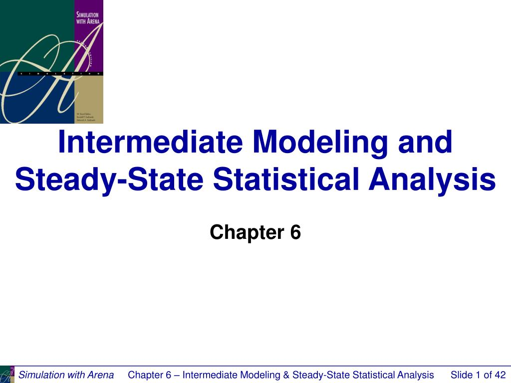 intermediate modeling and steady state statistical analysis l.