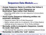 sequence data module cont d