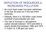 depletion of resources increasing pollution