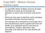 capa mac medium access control layer