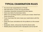 typical examination rules