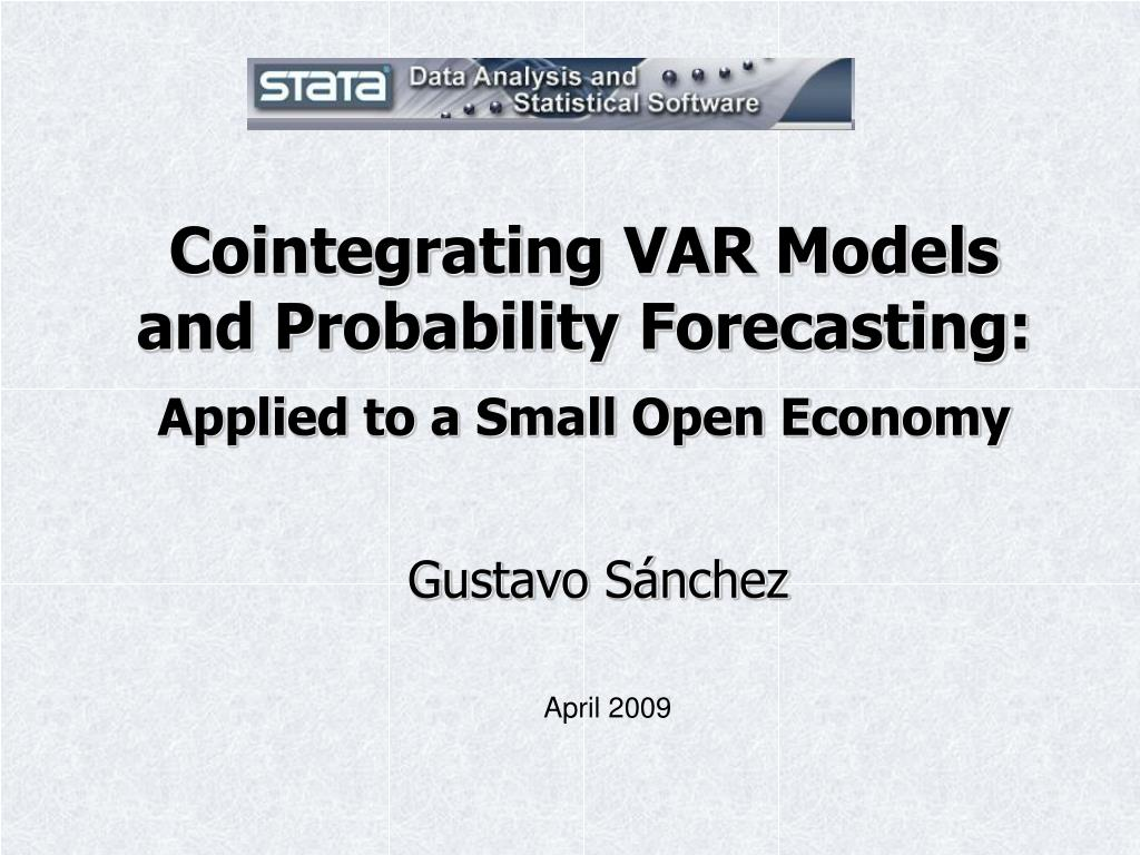 cointegrating var models and probability forecasting applied to a small open economy l.