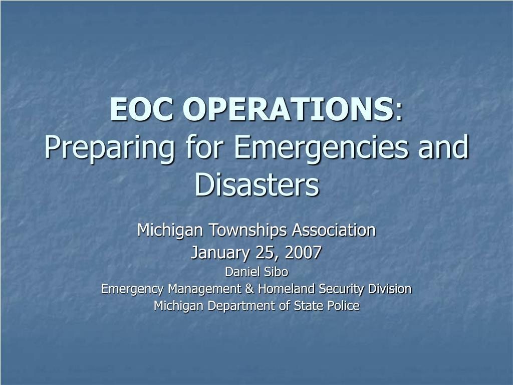 eoc operations preparing for emergencies and disasters l.