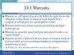 24 1 warrants