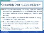 convertible debt vs straight equity