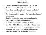 matrix review