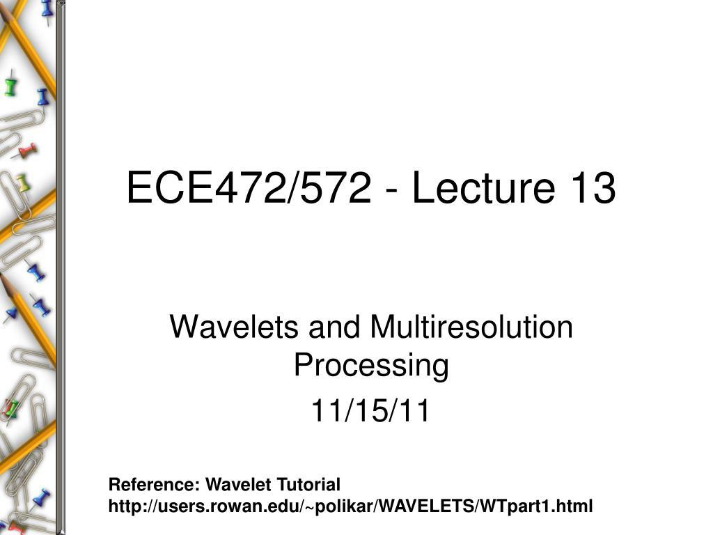 ece472 572 lecture 13 l.