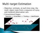 multi target estimation