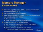 memory manager enhancements