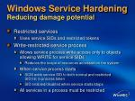 windows service hardening reducing damage potential