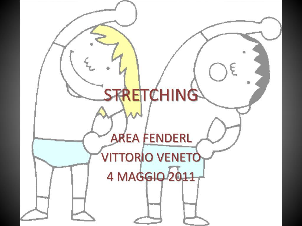 stretching l.